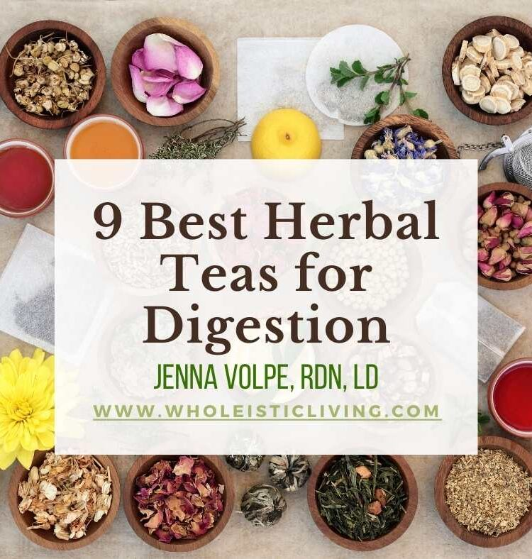 9 Best Herbal Teas for Digestion