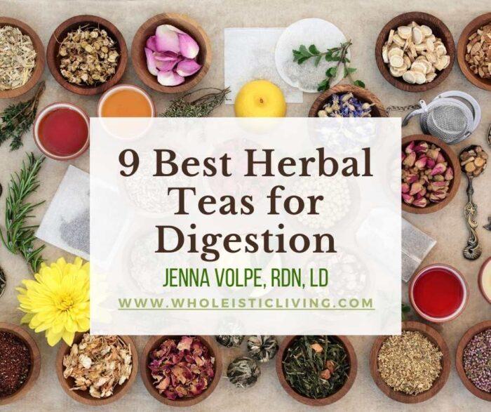 9 Best Herbal Teas for Digestion