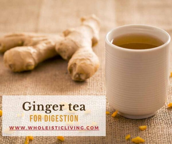 Ginger tea for digestion