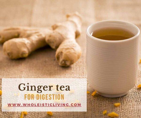 Ginger tea for digestion