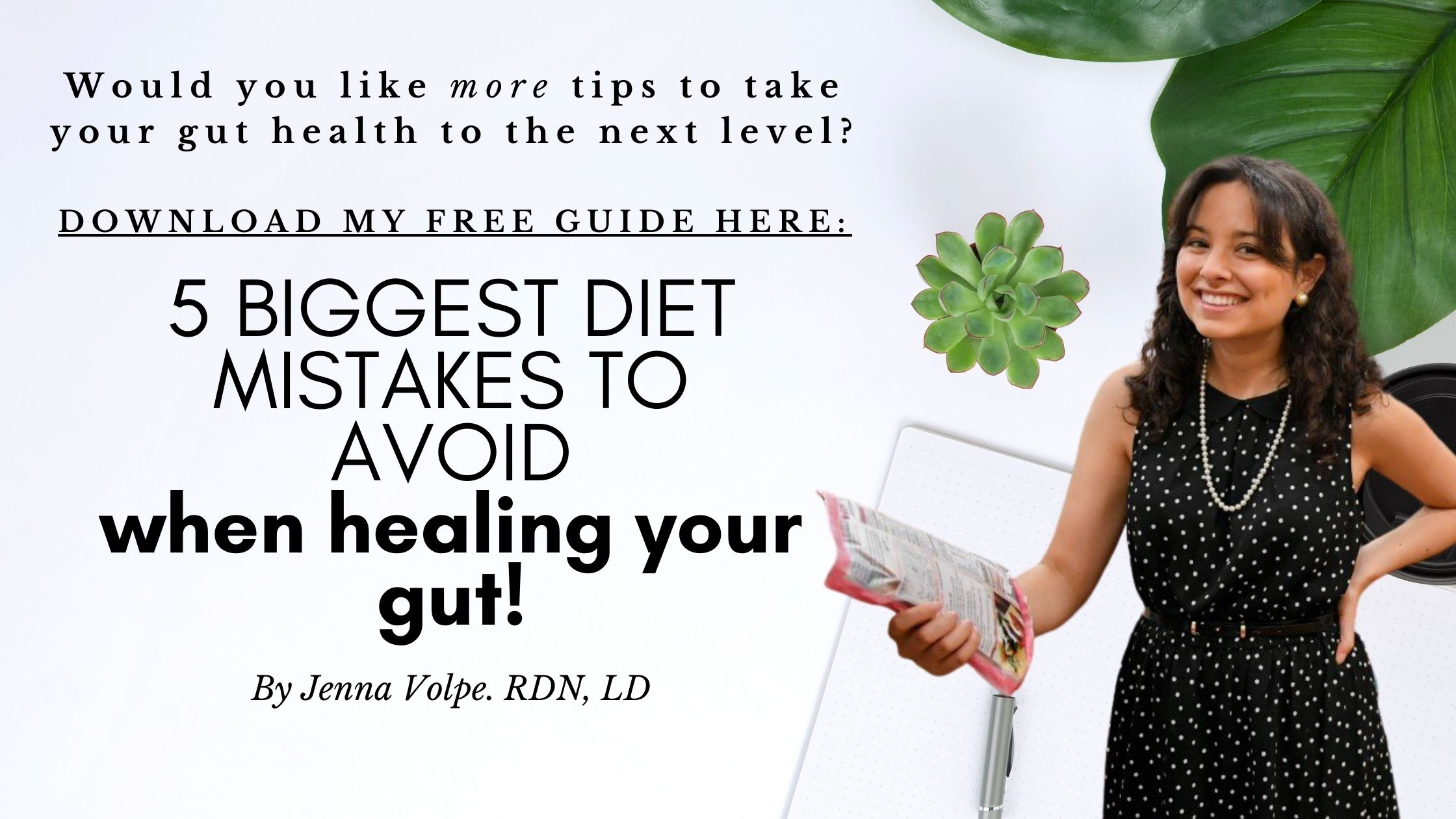 Link to free download - 5 diet tips to avoid for digestive health - Jenna Volpe holistic dietitian
