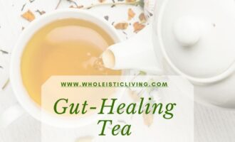 Gut Healing Tea